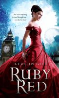 Ruby Red (the Ruby Red Trilogy, Bk 1) 9780312551513