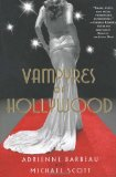Vampyres of Hollywood 9780312565770