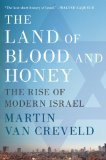 The Land of Blood and Honey: The Rise of Modern Israel 9780312596781
