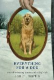 Everything For A Dog 9780312674847