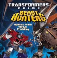Beast Hunters: Optimus Prime vs Predaking (Transformers Prime) 9780316188661
