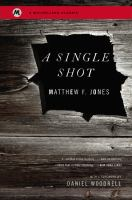 A Single Shot 9780316196703