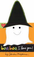 Boo, Boo, I Love You! 9780316255141