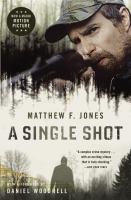 A Single Shot 9780316286985