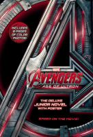 Marvel's Avengers: Age of Ultron: The Deluxe Junior Novel 9780316301053