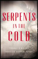 Serpents in the Cold 9780316323505