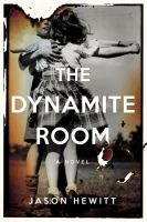The Dynamite Room 9780316327657