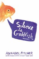 Silence Is Goldfish 9780316370752