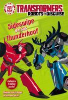 Sideswipe Versus Thunderhoof (Transformers Robots in Disguise) 9780316410885