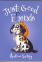 Just Good Friends 9780340863978
