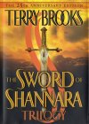 The Sword of Shannara Trilogy (The 25th Anniversary Edition) 9780345453754