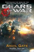 Anvil Gate (Gears of War, #3) 9780345499455