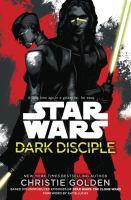 Dark Disciple: Star Wars - Star Wars 9780345511539