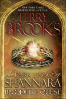 Bloodfire Quest (Dark Legacy of Shannara, Bk. 2) 9780345523501