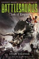 Clash of Empires (Battlesaurus, Bk. 2) 9780374300777