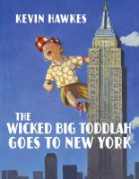 The Wicked Big Toddlah Goes to New York 9780375861888