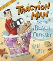 Traction Man and the Beach Odyssey 9780375869525