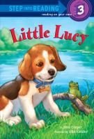 Little Lucy (Step into Reading, Level 3) 9780375967603