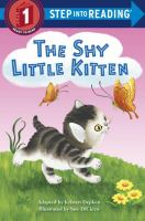 The Shy Little Kitten (Step into Reading, Level 1) 9780375973772