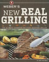 Weber's New Real Grilling 9780376027986