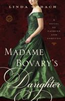 Madame Bovary's Daughter 9780385343879