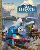 Tale of the Brave (Thomas & Friends) 9780385379151