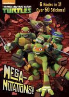Mega-Mutations! (Teenage Mutant Ninja Turtles) 9780385385046