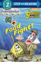 Food Fight! (The Spongebob Movie: Sponge Out of Water, Step Into Reading, Step 2) 9780385387736