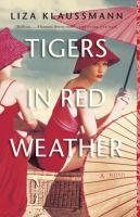 Tigers in Red Weather 9780385677509