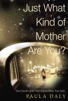 Just What Kind of Mother Are You? 9780385680073