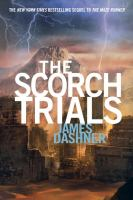 The Scorch Trials (The Maze Runner, Bk 2) 9780385738767