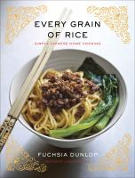 Every Grain of Rice: Simple Chinese Home Cooking 9780393089042