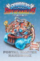 Portal Master Handbook (Skylanders SuperChargers) 9780399539572