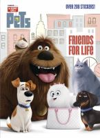 Friends for Life (The Secret Life of Pets) 9780399554889
