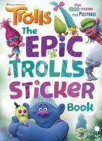 The Epic Trolls Sticker Book (DreamWorks Trolls) 9780399559013