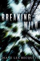 Breaking Wild 9780425283783