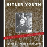 Hitler Youth: Growing Up in Hitler's Shadow 9780439353793