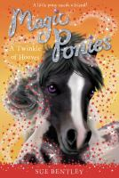 A Twinkle of Hooves (Magic Ponies, Bk. 3) 9780448462073