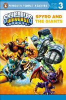Spyro and the Giants: Skylanders Universe (Penguin Young Readers, Level 3) 9780448464916