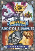 Book of Elements: Air & Earth (Skylanders Universe) 9780448482095