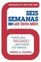 Seis Semanas para Ay Dios Mio! 9780451418920