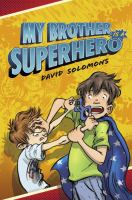 My Brother Is a Superhero 9780451474773