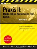 CliffsNotes Praxis II: Middle School Mathematics Test (0069) Test Prep 9780470278222