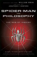 Spider-Man and Philosophy: The Web of Inquiry 9780470575604