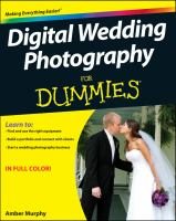 Digital Wedding Photography for Dummies 9780470631461