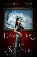 Daughter of Deep Silence 9780525426509