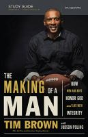 The Making of a Man Study Guide 9780529113047