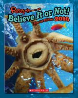 Ripley's Believe It or Not! (2016 Special Edition) 9780545852791
