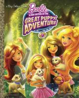 Barbie and Her Sisters in the Great Puppy Adventure 9780553537154