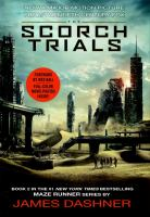 Scorch Trials (Maze Runner, Bk.2) 9780553538229